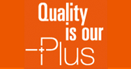 Quality is our plus
